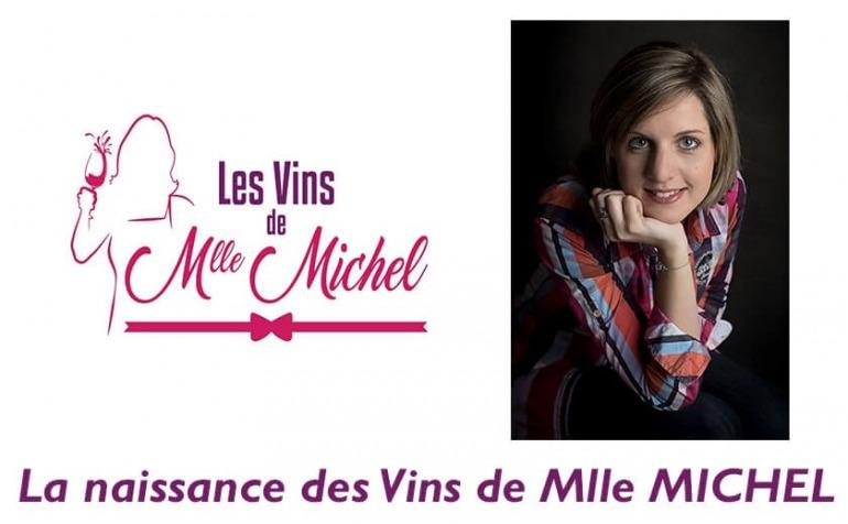 Présentation des Vins de Mlle MICHEL
