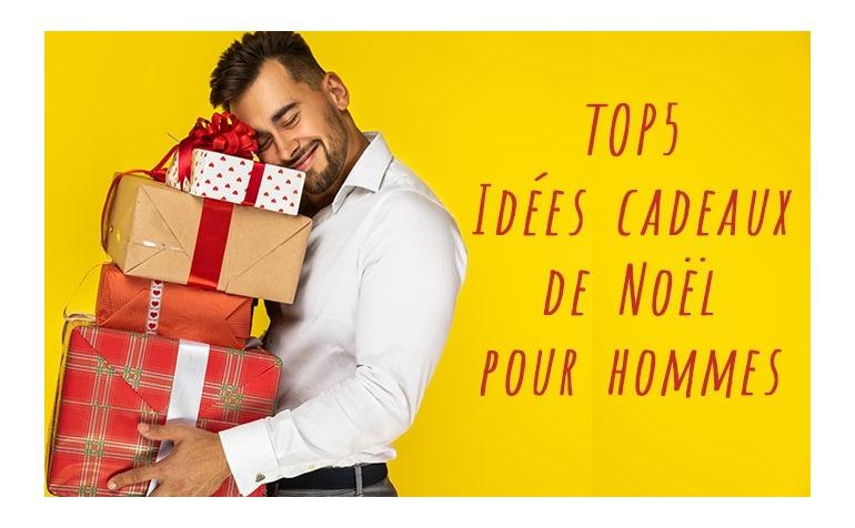 Top 5 des idées cadeaux de Noël pour hommes