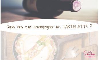 Quels vins pour accompagner votre TARTIFLETTE ?
